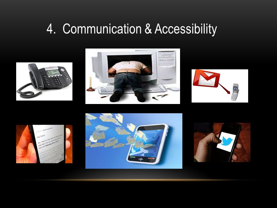 4. Communication & Accessibility