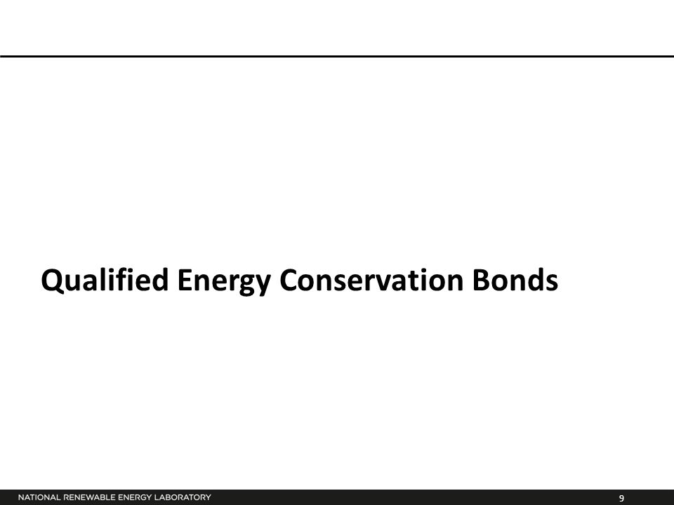 9 Qualified Energy Conservation Bonds