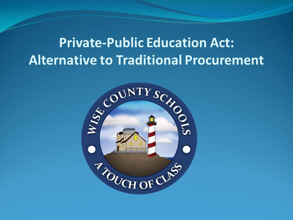 Private-Public Education Act: Alternative to Traditional Procurement