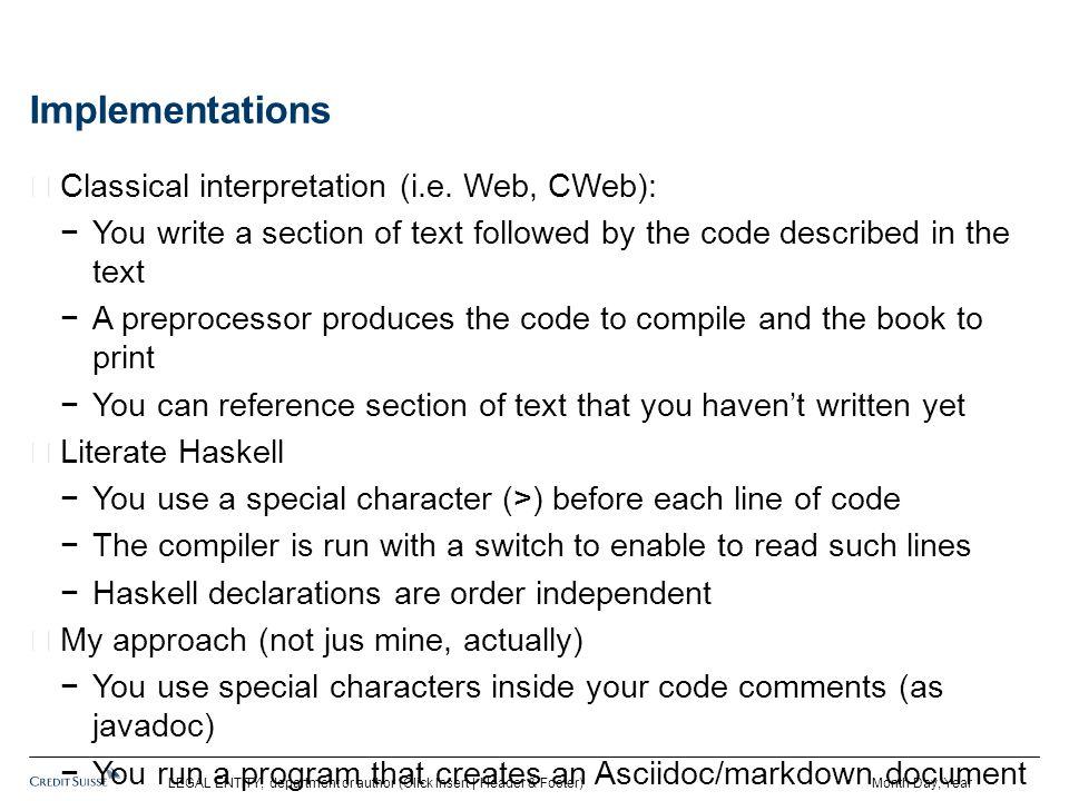 Implementations Classical interpretation (i.e.