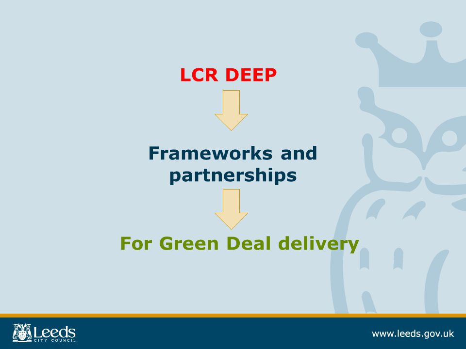 Frameworks and partnerships LCR DEEP For Green Deal delivery