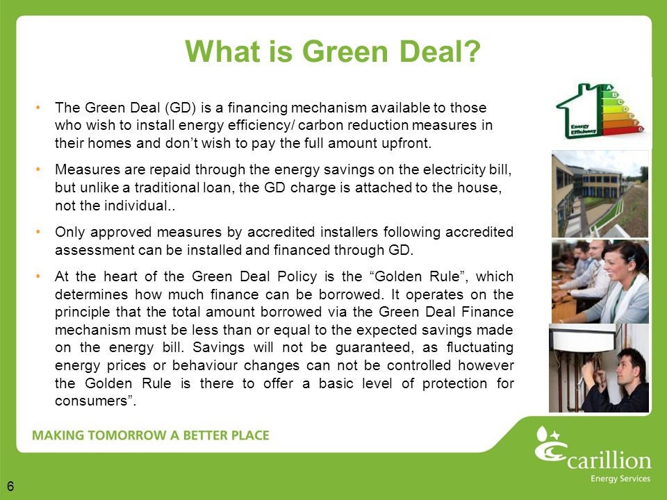 6 What is Green Deal.