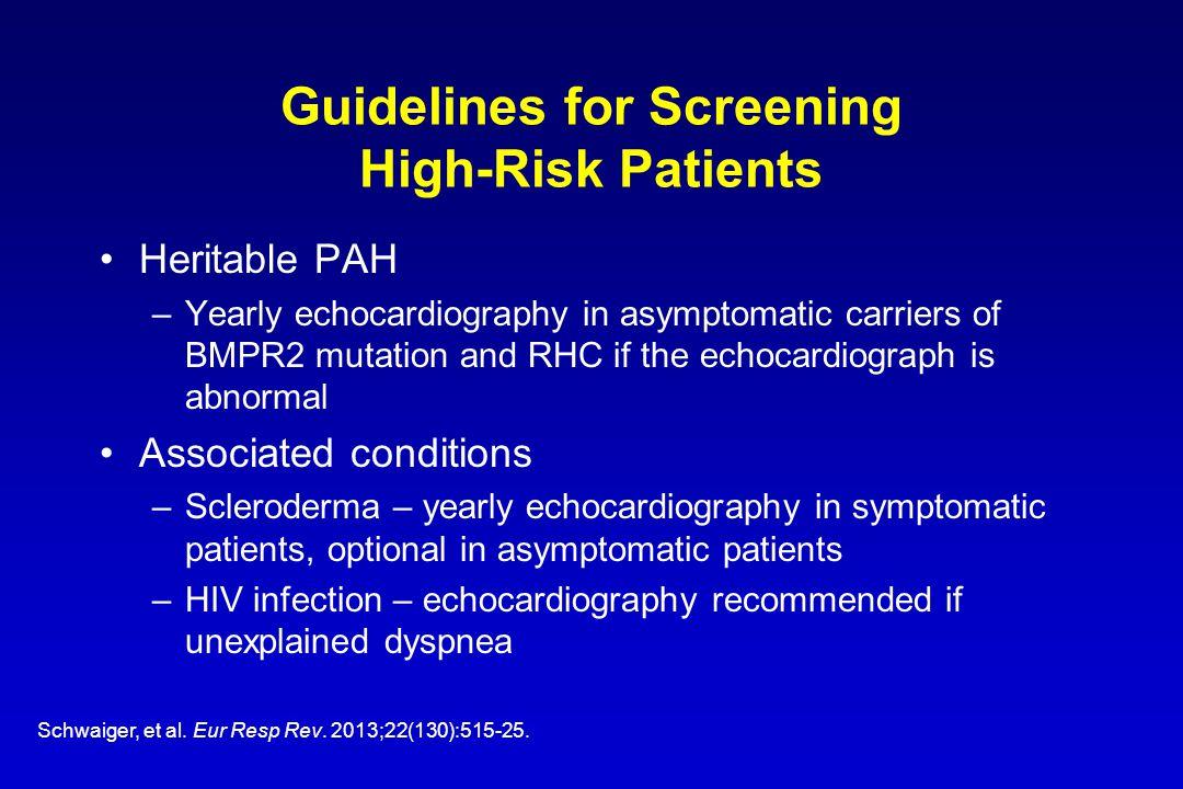 Guidelines for Screening High-Risk Patients Schwaiger, et al.