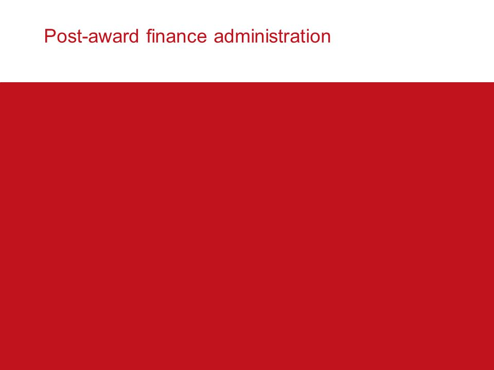 Post-award finance administration