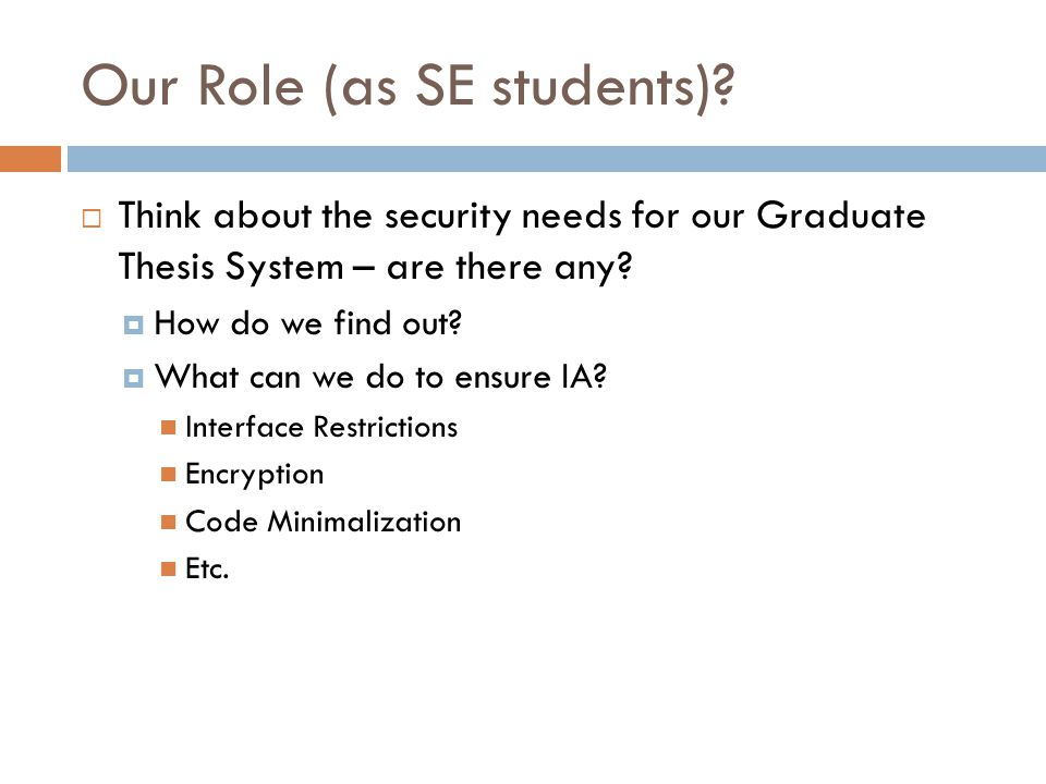 Our Role (as SE students).
