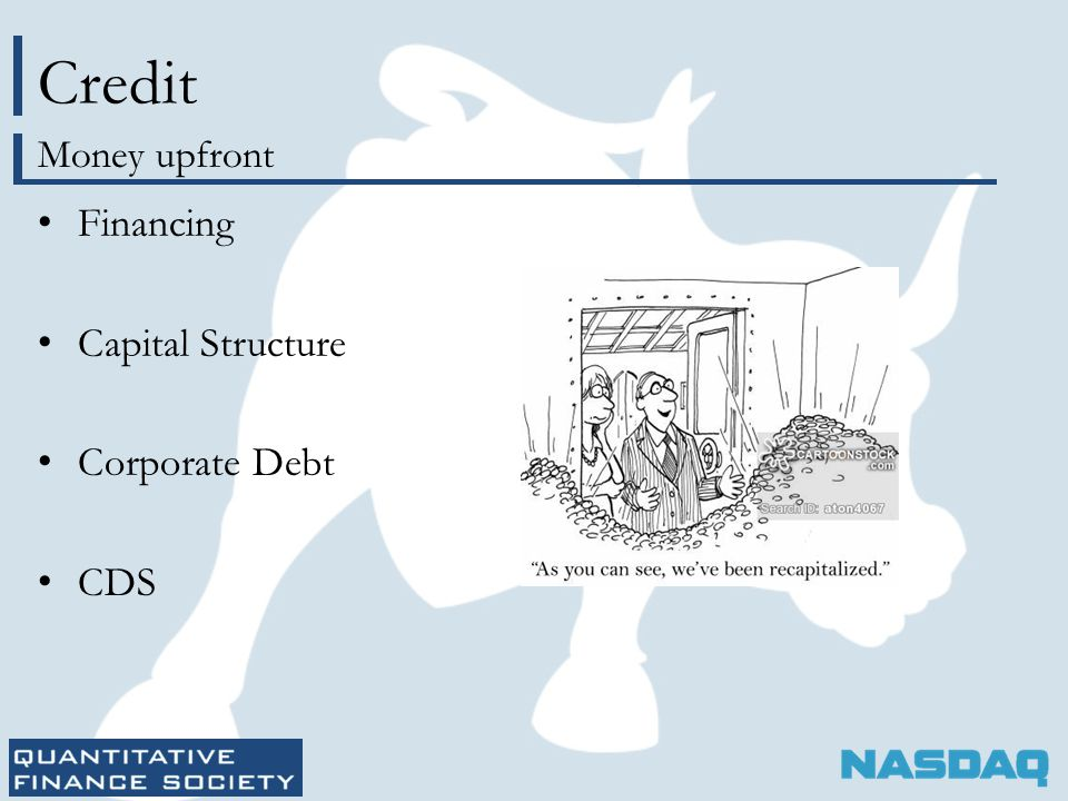 Credit Financing Capital Structure Corporate Debt CDS Money upfront