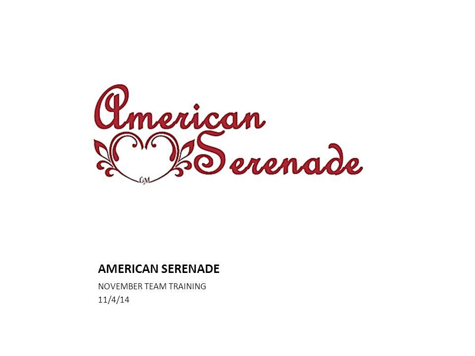 AMERICAN SERENADE NOVEMBER TEAM TRAINING 11/4/14
