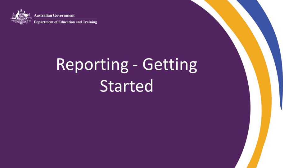 Reporting - Getting Started