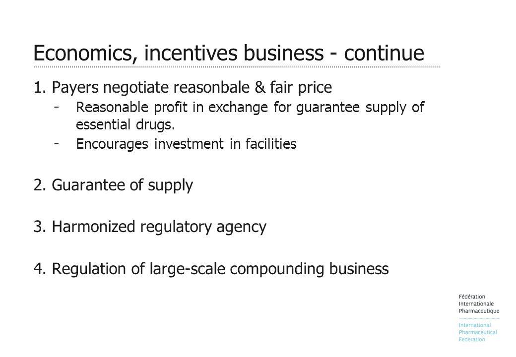 Economics, incentives business - continue 1.