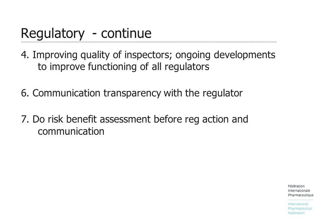 Regulatory - continue 4.