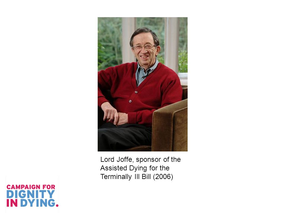 Lord Joffe, sponsor of the Assisted Dying for the Terminally Ill Bill (2006)