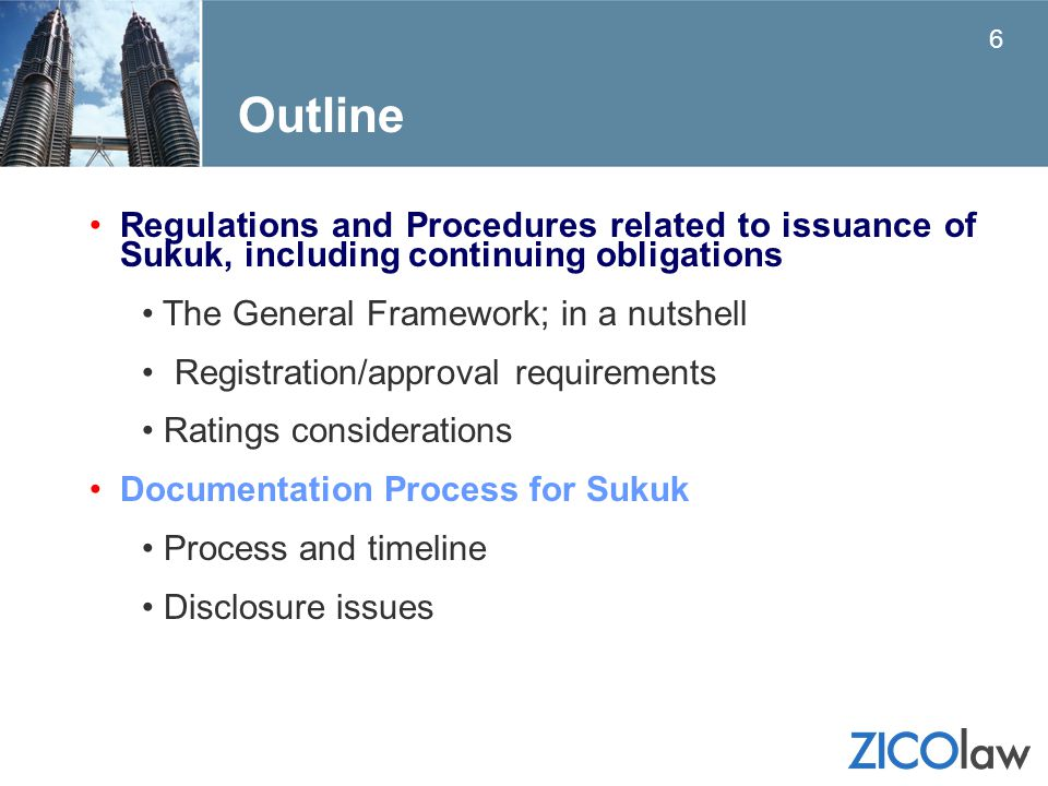 Regulations and Procedures related to issuance of Sukuk, including continuing obligations The General Framework; in a nutshell Registration/approval r