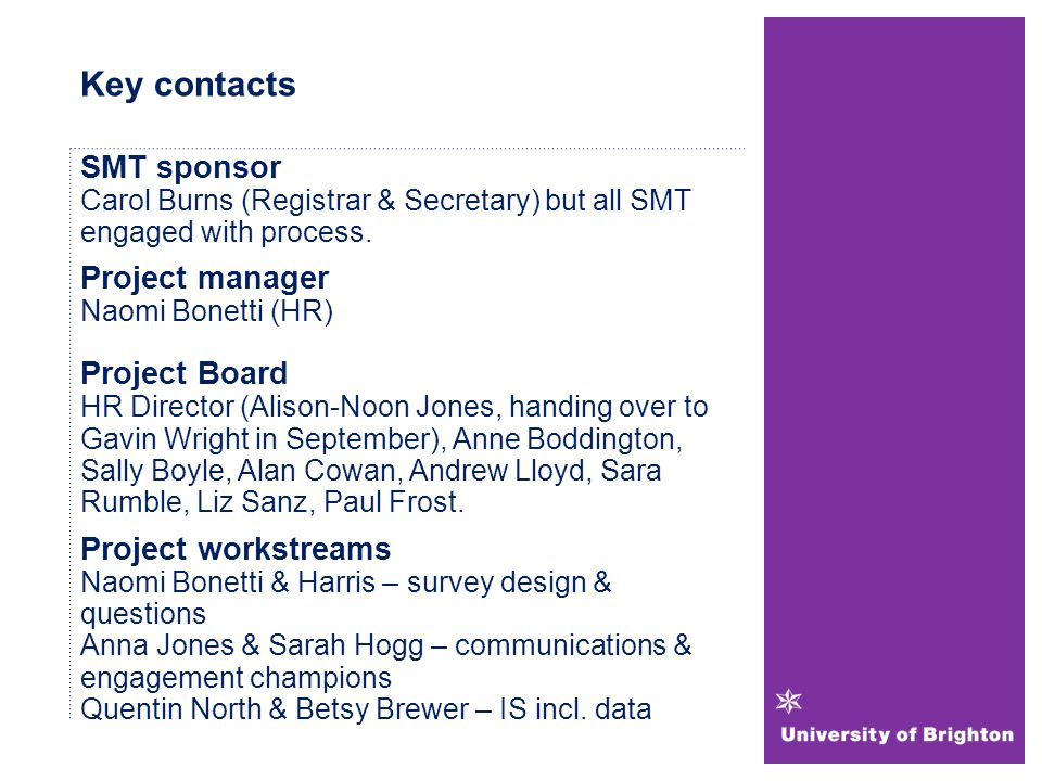 Key contacts SMT sponsor Carol Burns (Registrar & Secretary) but all SMT engaged with process.