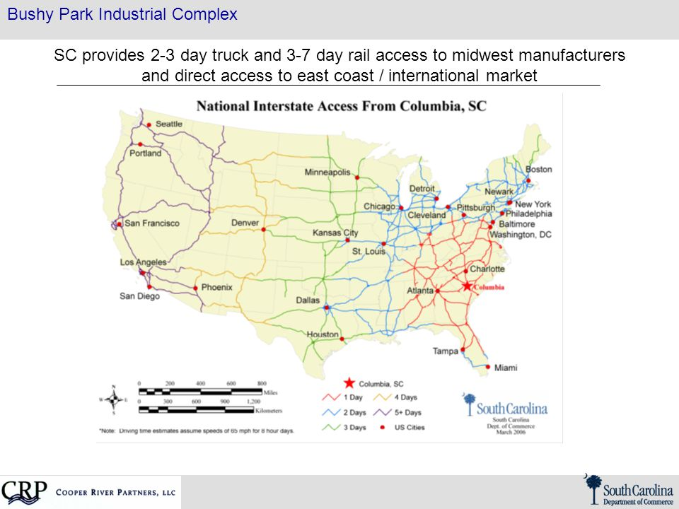 Bushy Park Industrial Complex SC provides 2-3 day truck and 3-7 day rail access to midwest manufacturers and direct access to east coast / international market