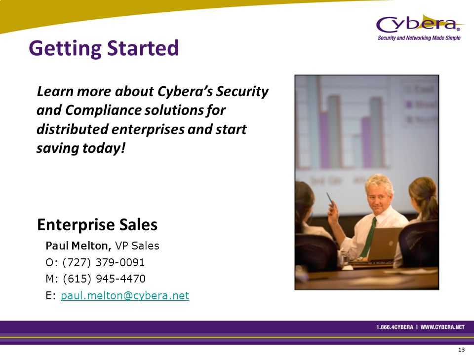 Getting Started Learn more about Cybera's Security and Compliance solutions for distributed enterprises and start saving today.