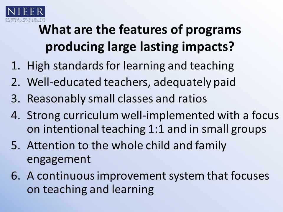 What are the features of programs producing large lasting impacts.