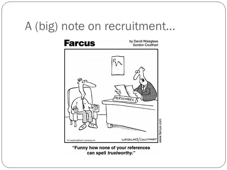 A (big) note on recruitment…