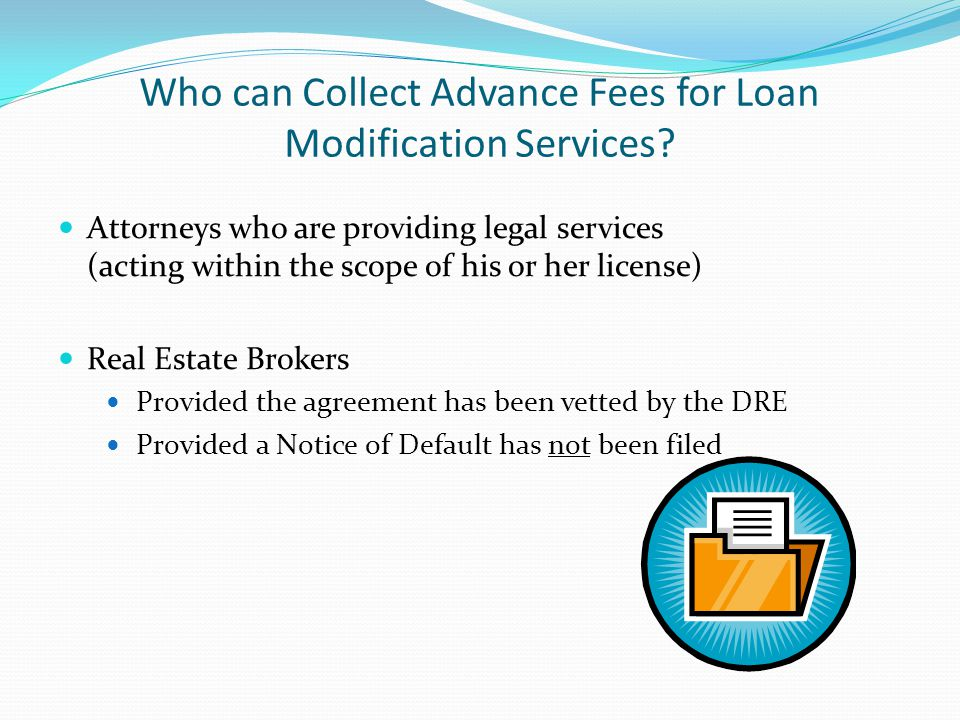Who can Collect Advance Fees for Loan Modification Services.