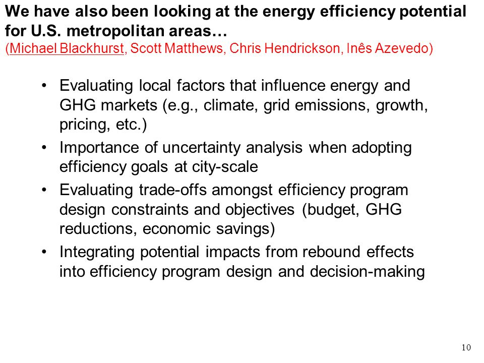 We have also been looking at the energy efficiency potential for U.S.