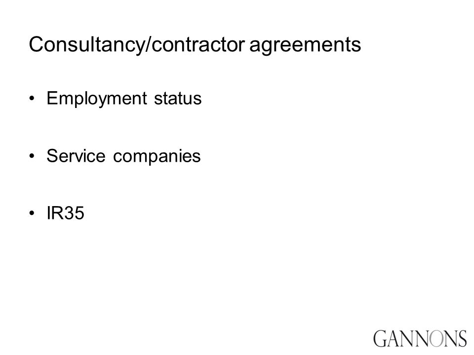 Consultancy/contractor agreements Employment status Service companies IR35