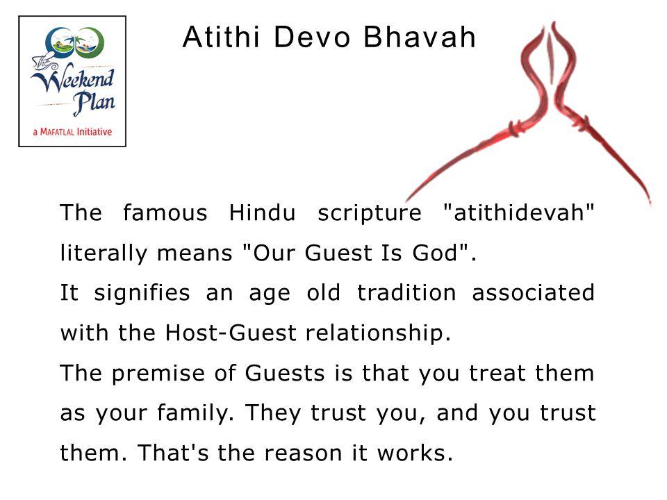 Atithi Devo Bhavah The famous Hindu scripture