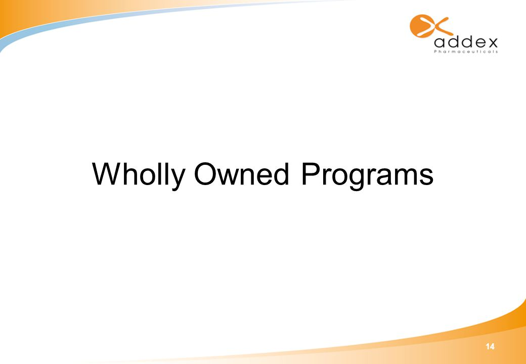 14 Wholly Owned Programs