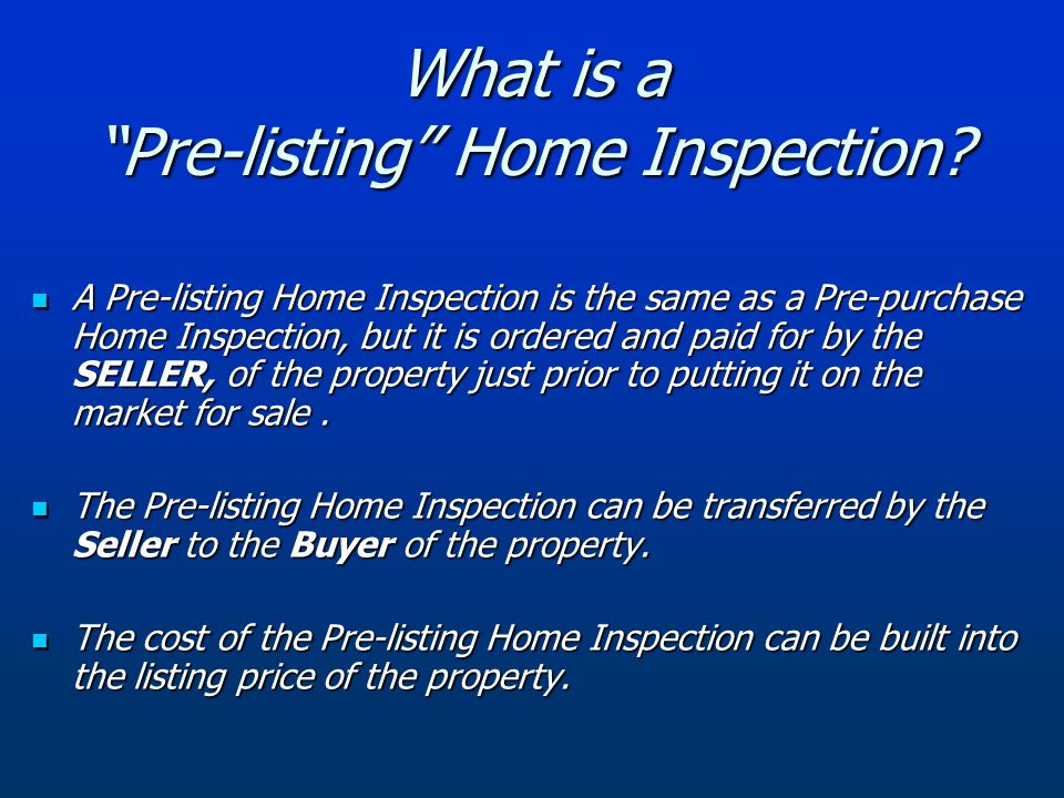 What is a Pre-listing Home Inspection.