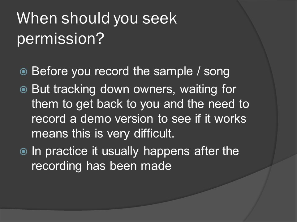 When should you seek permission.