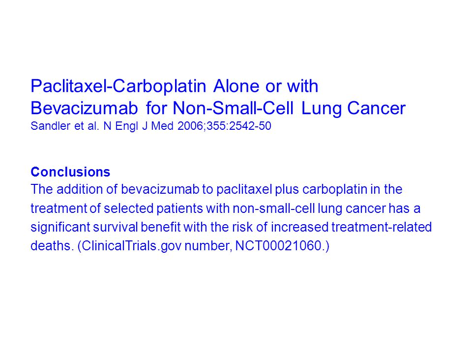 Paclitaxel-Carboplatin Alone or with Bevacizumab for Non-Small-Cell Lung Cancer Sandler et al.