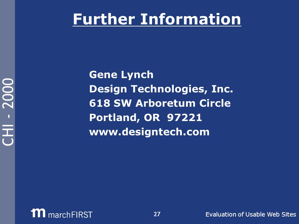 CHI - 2000 27 Further Information Gene Lynch Design Technologies, Inc.