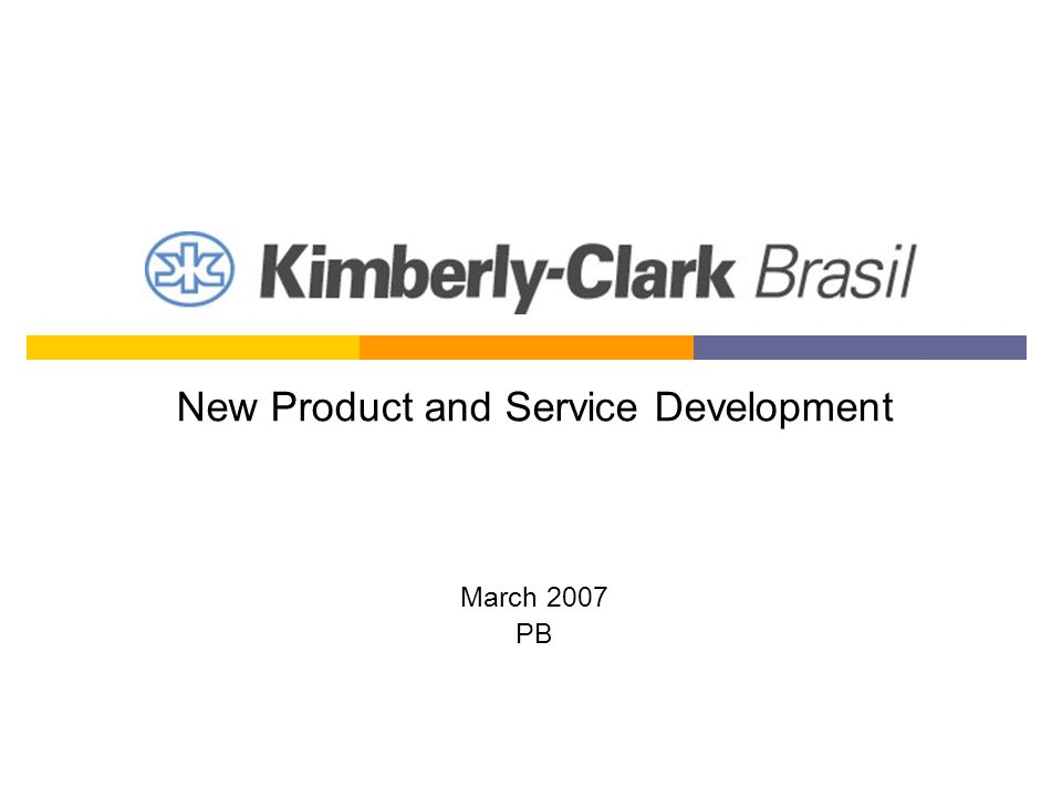 Company Background Global Health and Hygiene Company 55,000 people worldwide Since 1996 in Brazil 3,000 employees in Brazil 6 industrial plants Every year, around 10 new products launched