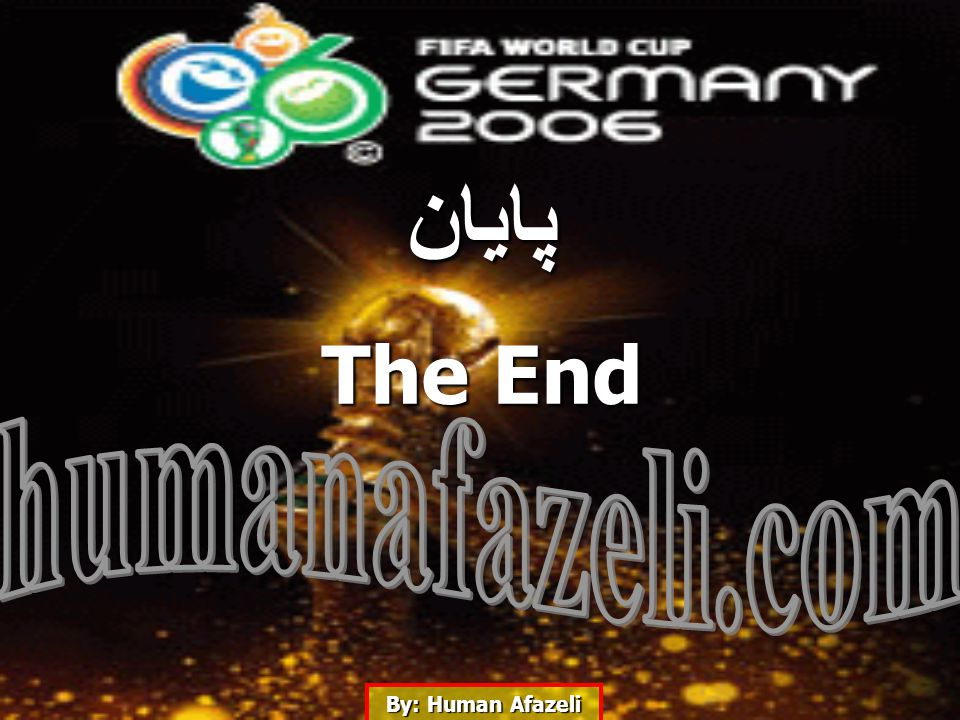 By: Human Afazeli پایان The End