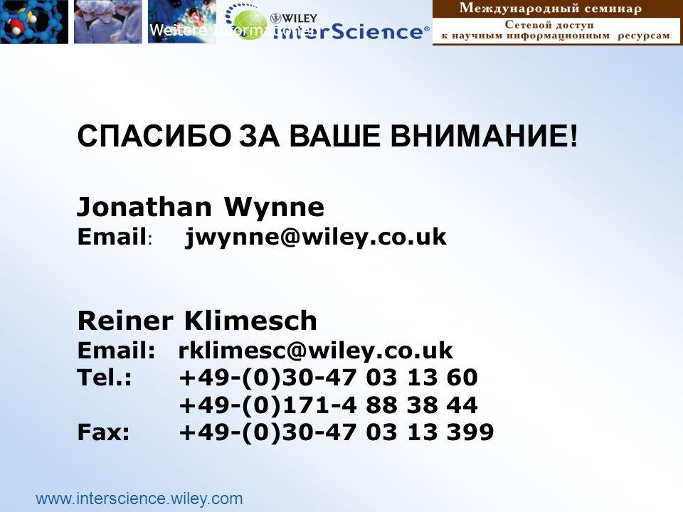 www.interscience.wiley.com Weitere Informationen СПАСИБО ЗА ВАШЕ ВНИМАНИЕ.