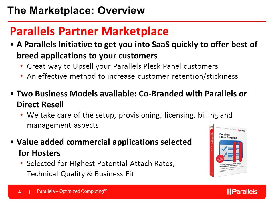 Parallels – Optimized Computing TM 5 The Marketplace – What is it.