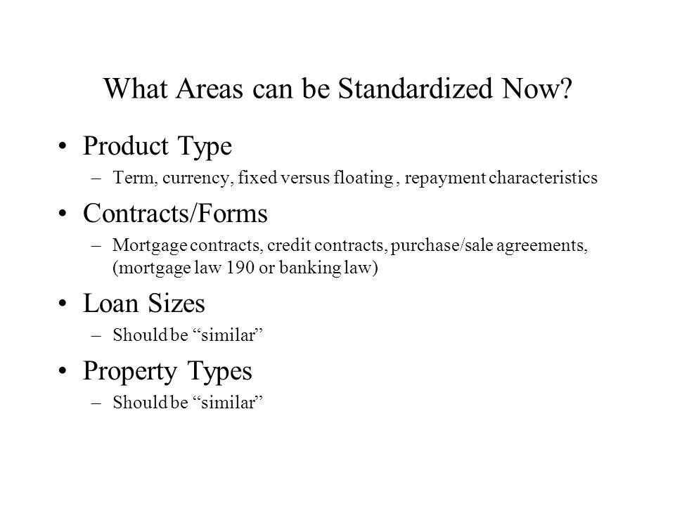 Standardization Why.