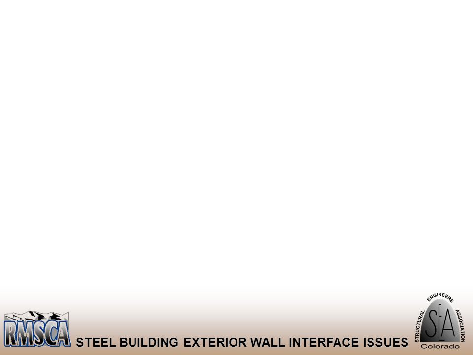 84 STEEL BUILDING EXTERIOR WALL INTERFACE ISSUES