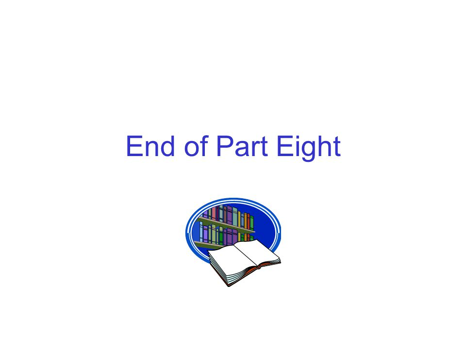 End of Part Eight