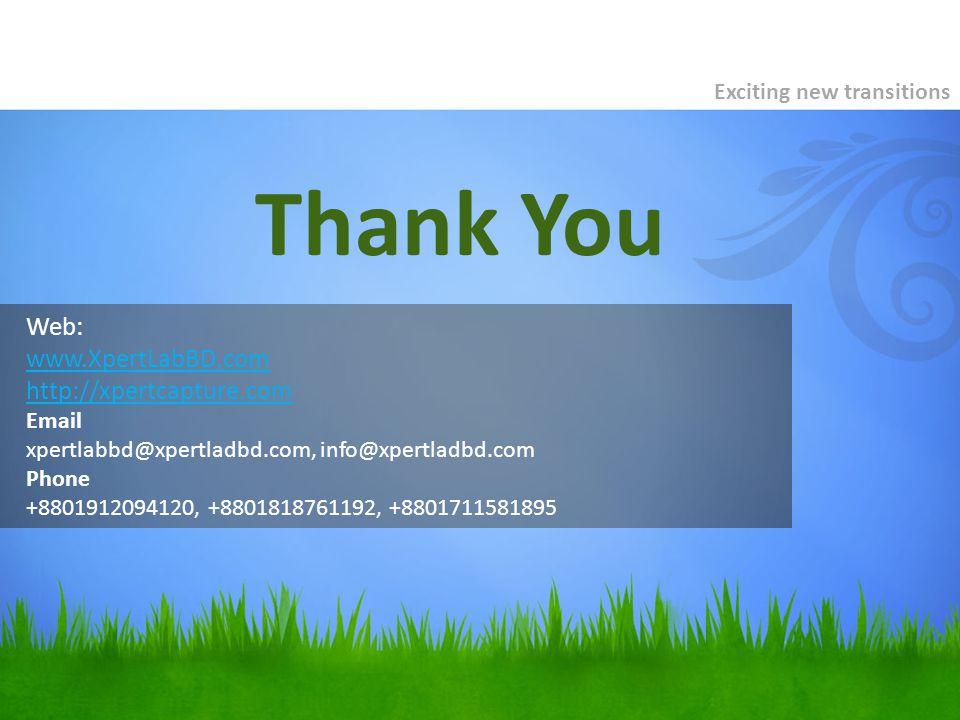 Web: www.XpertLabBD.com http://xpertcapture.com Email xpertlabbd@xpertladbd.com, info@xpertladbd.com Phone +8801912094120, +8801818761192, +8801711581