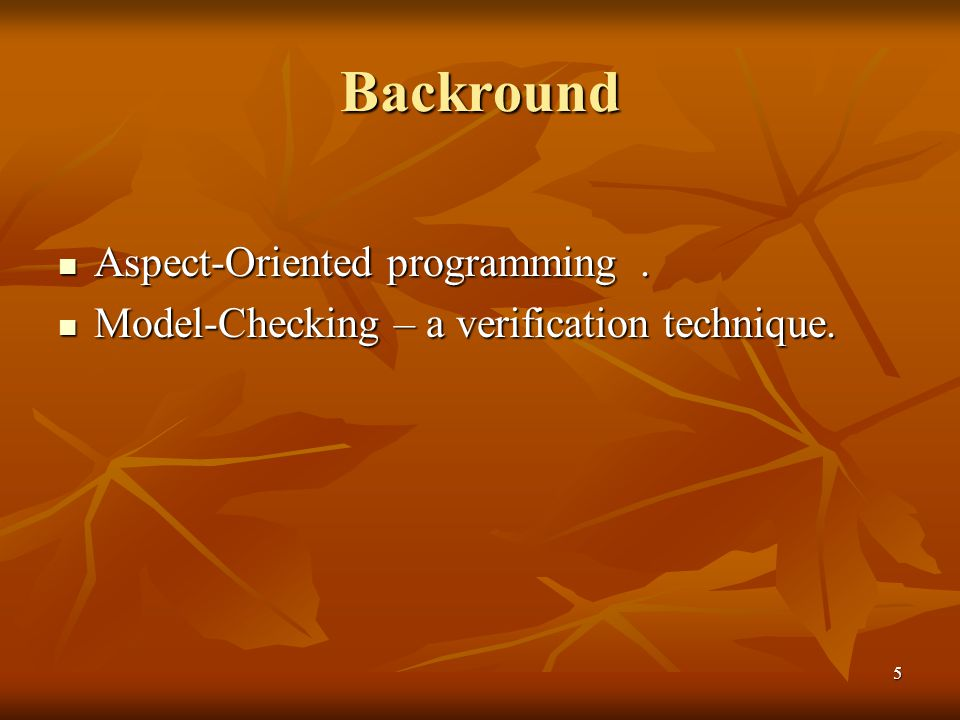 6 Aspect-oriented programming Pointcut designator (PCD) is a language for describing when an advice should apply (describing joinpoints).