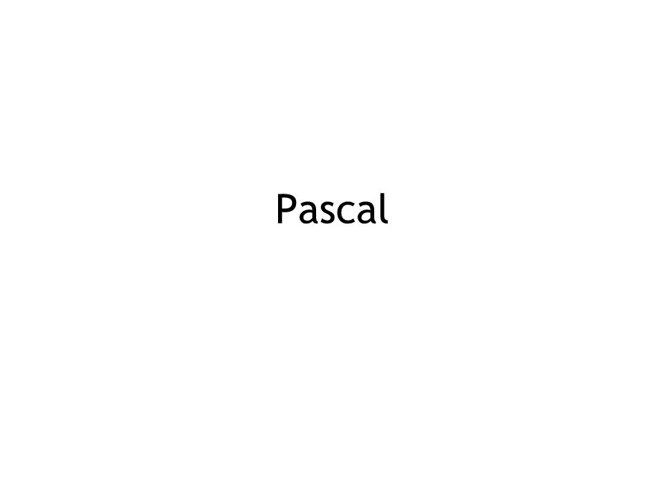 Pascal is for building pyramids—imposing, breathtaking, static structures built by armies pushing heavy blocks into place.