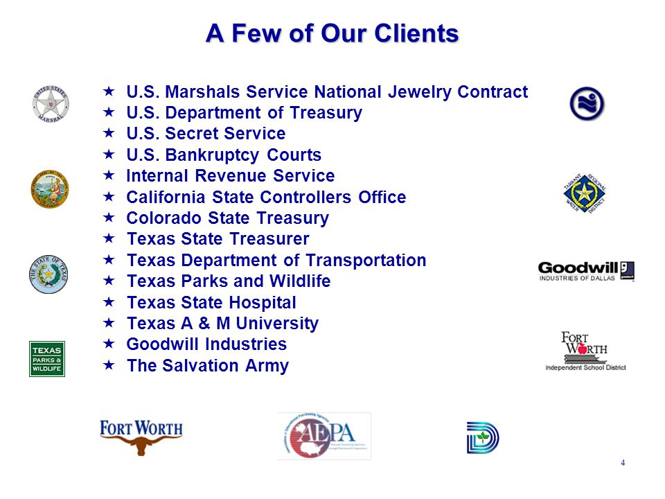 4 A Few of Our Clients  U.S. Marshals Service National Jewelry Contract  U.S.
