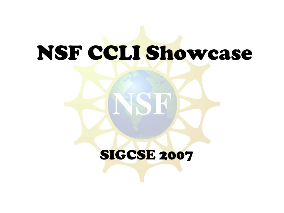 NSF CCLI Showcase SIGCSE 2007