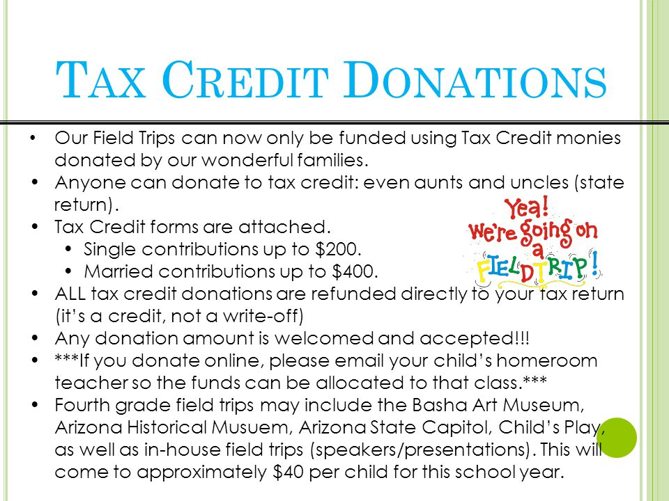 Our Field Trips can now only be funded using Tax Credit monies donated by our wonderful families.