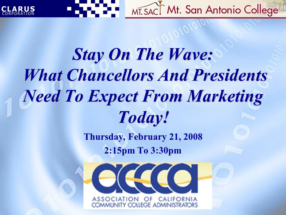 Stay On The Wave: What Chancellors And Presidents Need To Expect From Marketing Today.