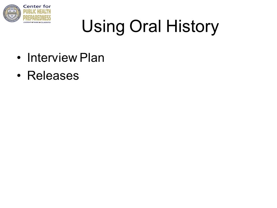 Using Oral History Interview Plan Releases