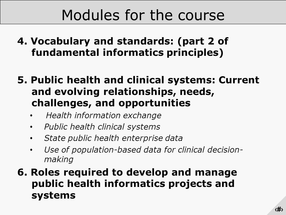 ‹#› Modules for the course 4.