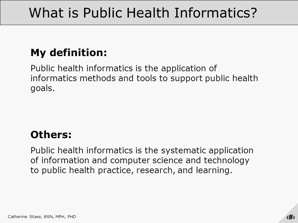 ‹#› What is Public Health Informatics.