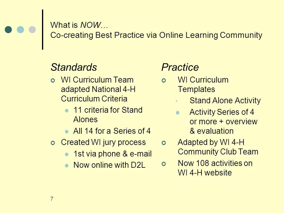 8 Integrating Standards & Practice 4-H Learning Experiences online D2L course goals at http://uwex.edu/d2l http://uwex.edu/d2l