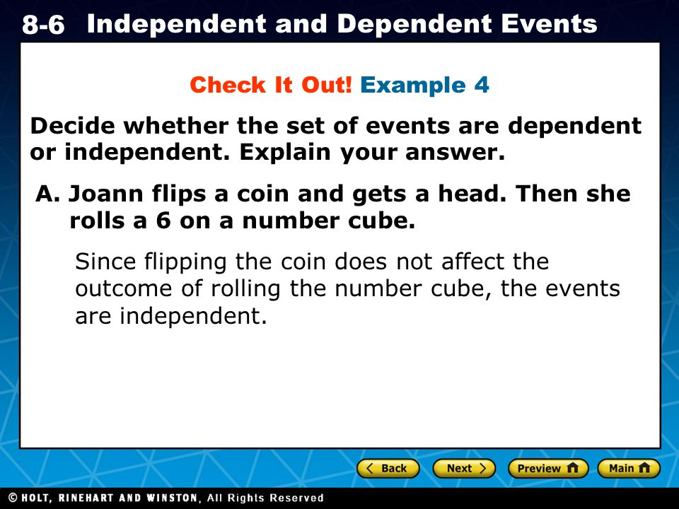 Holt CA Course 1 8-6 Independent and Dependent Events Check It Out.
