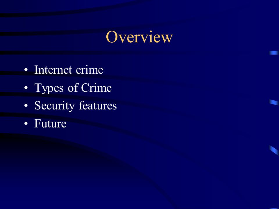 Internet crime Today's world of computer crime, Hacker is a well known word.
